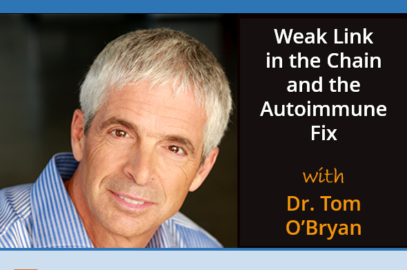 Weak Link in the Chain and the Autoimmune Fix with Dr. Tom O'Bryan