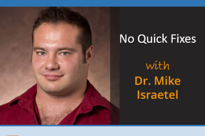 No Quick Fixes with Dr Mike Israetel