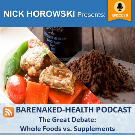 The Great Debate: Whole Foods vs. Supplements