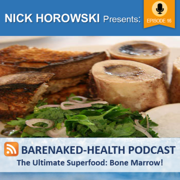 The Ultimate Superfood: Bone Marrow!