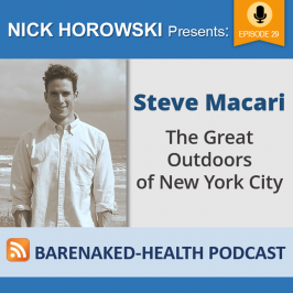 Steve Macari – The Great Outdoors of New York City