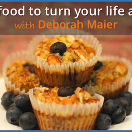 Using food to turn your life around with Deborah Maier