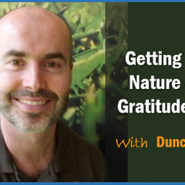 Getting Out in Nature and the Gratitude Game with Duncan Reeve