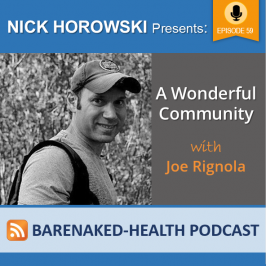 A Wonderful Community with Joe Rignola