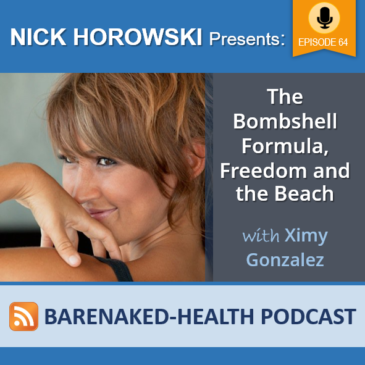 The Bombshell Formula, Freedom and the Beach with Ximy Gonzalez