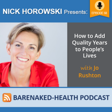 How to Add Quality Years to People's Lives with Jo Rushton