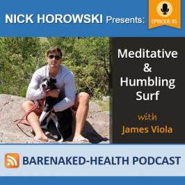 Meditative and Humbling Surf with James Viola