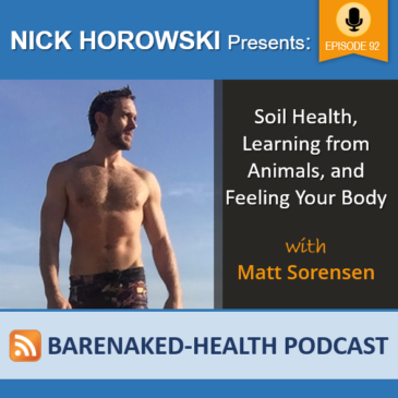 Soil Health, learning from Animals, and Feeling Your Body with Matt Sorensen