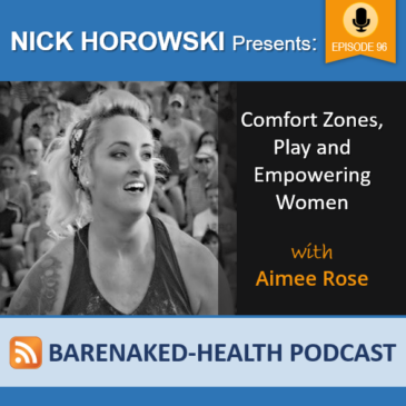 Comfort Zones, Play and Empowering Women with Aimee Rose