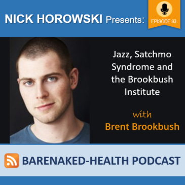 Jazz, Satchmo Syndrome and the Brookbush Institute with Brent Brookbush