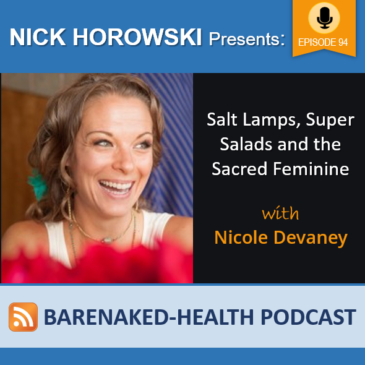 Salt Lamps, Super Salads and the Sacred Feminine with Nicole Devaney