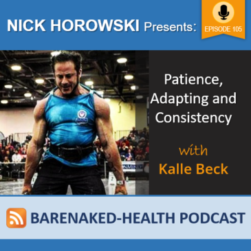 Patience, Adapting and Consistency with Kalle Beck
