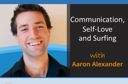 Communication, Self-Love and Surfing with Aaron Alexander