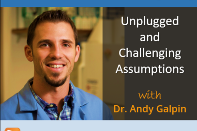 Unplugged and Challenging Assumptions with Dr Andy Galpin