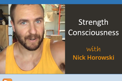 Strength Consciousness with Nick Horowski