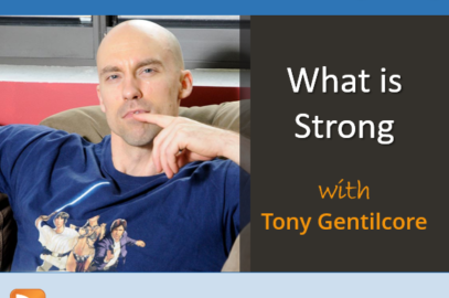 What is Strong with Tony Gentilcore