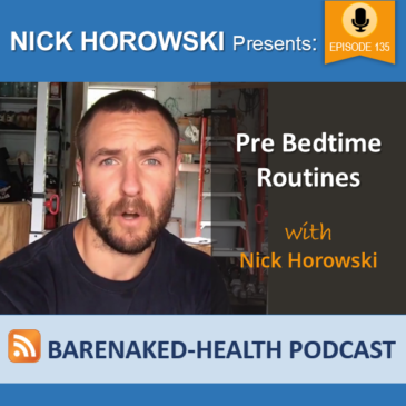 Pre Bedtime Routines with Nick Horowski