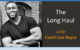 The Long Haul with Coach Lee Boyce