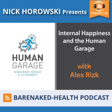 Internal Happiness and the Human Garage with Alex Rizk