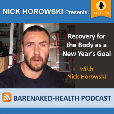Recovery for the Body as a New Years Goal