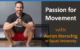 Passion for Movement with Aaron Horschig of Squat University