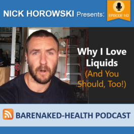 Why I Love Liquids (And You Should, Too!)