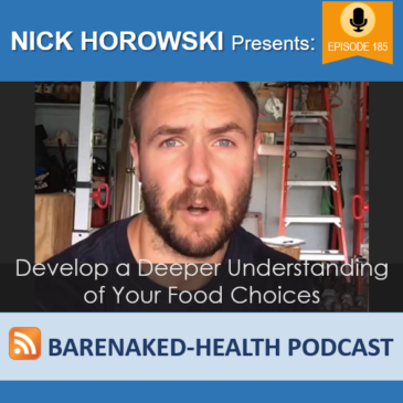 Develop a Deeper Understanding of Your Food Choices