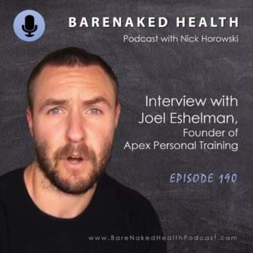 Interview with Joel Eshelman founder of Apex Personal Training